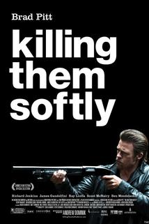 Zabít tiše  - Killing Them Softly