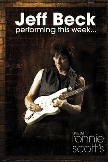 Jeff Beck Performing This Week... Live at Ronnie Scotts