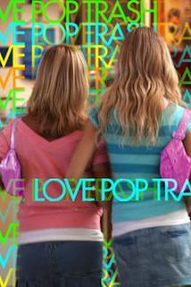 Love Pop Trash