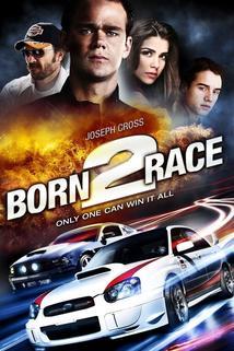 Born to Race  - Born to Race