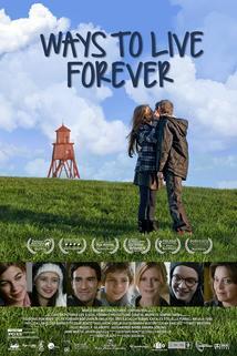Jak žít věčně  - Ways to Live Forever