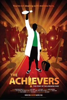 The Achievers: The Story of the Lebowski Fans  - The Achievers: The Story of the Lebowski Fans