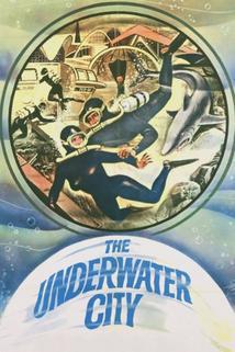 The Underwater City  - The Underwater City