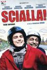 Scialla (2011)