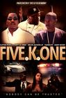 Five K One (2010)