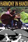 Harmony in Hanoi