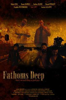 Fathoms Deep  - Fathoms Deep