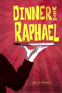 Dinner with Raphael