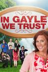 In Gayle We Trust (2010)