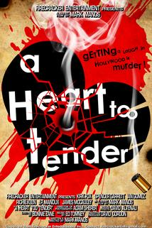 A Heart Too Tender