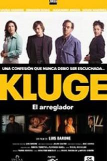 Kluge  - Kluge