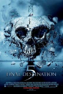 Nezvratný osud 5  - Final Destination 5