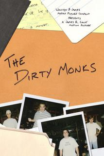 The Dirty Monks