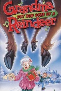 Grandma Got Run Over by a Reindeer  - Grandma Got Run Over by a Reindeer