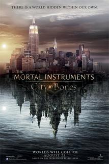 Mortal Instruments: Město z kostí  - Mortal Instruments: City of Bones, The