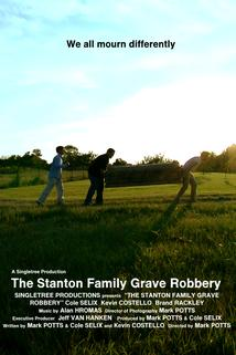 The Stanton Family Grave Robbery