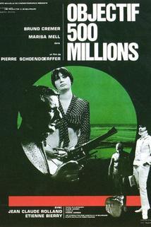 Objectif: 500 millions