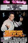 Light My Fire: Ray Manzarek - A Return to the Whisky a Go Go