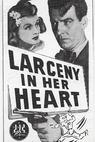 Larceny in Her Heart