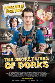 The Secret Lives of Dorks  - The Secret Lives of Dorks