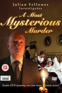 Nejzáhadnější vraždy  - Julian Fellowes Investigates: A Most Mysterious Murder - The Case of the Croydon Poisonings