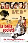La bella società (2010)