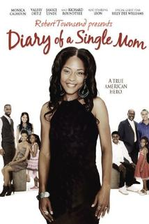 Diary of a Single Mom  - Diary of a Single Mom