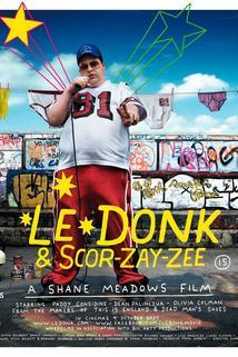 Le Donk & Scor-zay-zee  - Le Donk & Scor-zay-zee