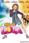 Hier kommt Lola! (2010)