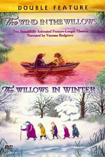 The Wind in the Willows  - The Wind in the Willows