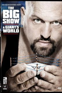 Big Show: A Giants World