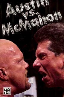 WWE: Austin vs. McMahon - The Whole True Story