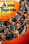 An jedem Finger zehn (1954)