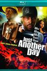 Hip Hop Hustle: The Making of 'Just Another Day', A