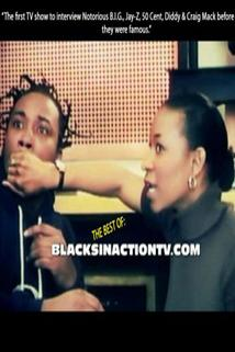 The Best of: BlacksInActionTV.Com
