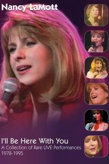 Nancy LaMott: I'll Be Here with You