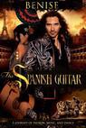 Benise: The Spanish Guitar (2010)