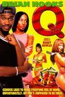 Q: The Movie (1999)