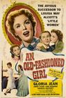 An Old-Fashioned Girl (1949)
