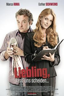 Liebling, lass uns scheiden!
