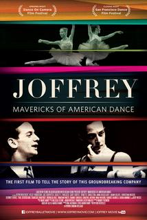The Joffrey Ballet: Mavericks of American Dance