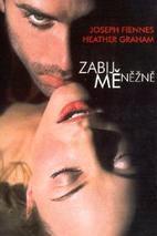 Plakát k filmu: Zabij mě něžně