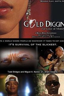Gold Diggin': For Love of Money  - Gold Diggin': For Love of Money