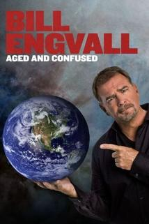 Bill Engvall: Aged & Confused  - Bill Engvall: Aged & Confused