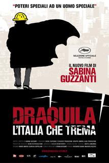 Draquila - L'Italia che trema  - Draquila - L'Italia che trema