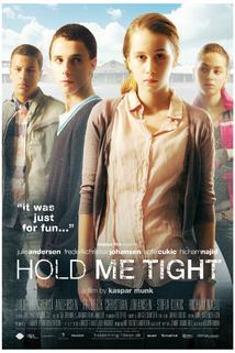 Drž mě pevně  - Hold om mig
