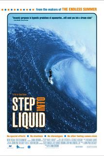 Step Into Liquid  - Step Into Liquid