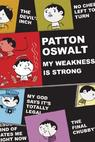 Patton Oswalt: My Weakness Is Strong