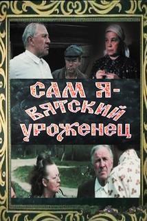 Sam ya - vyatskiy urozhenets