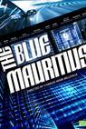 The Blue Mauritius (2012)